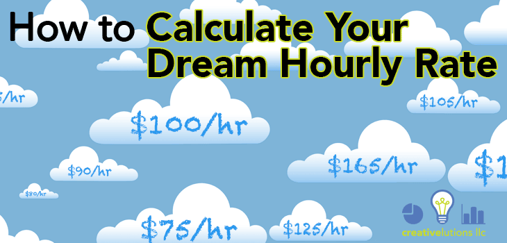 How to Calculate Your Dream Hourly Rate